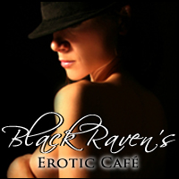 Blackraven's Erotic Cafe